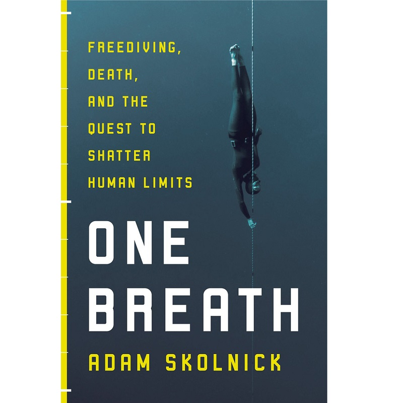 One Breath: Adam Skolnick